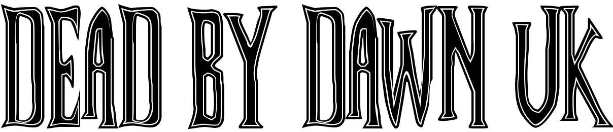 Dead By Dawn UK