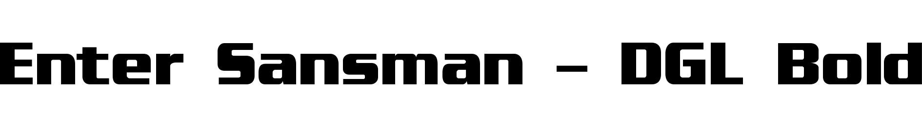 Enter Sansman - DGL Bold