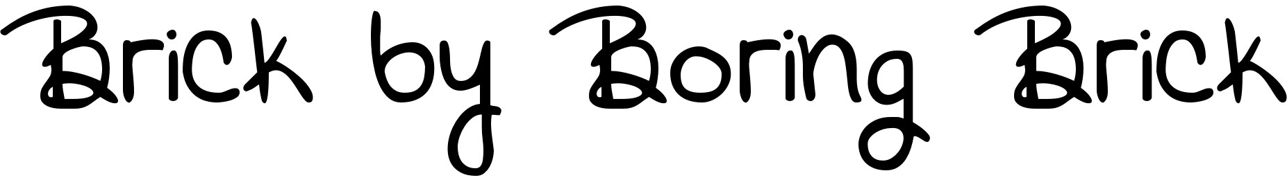 Brick by Boring Brick