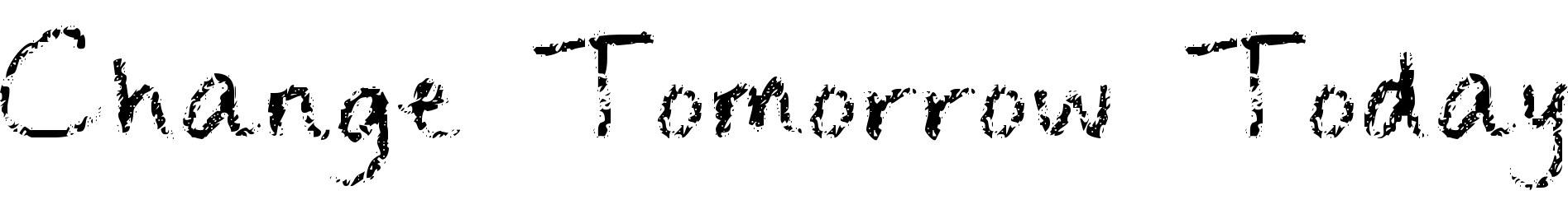 Change Tomorrow Today