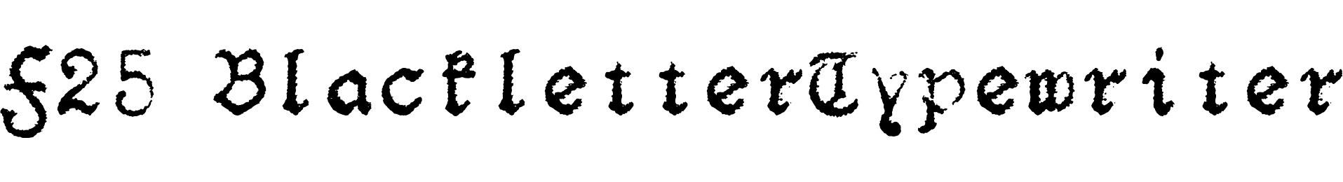 F25 BlackletterTypewriter