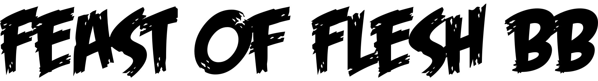 Feast of Flesh BB