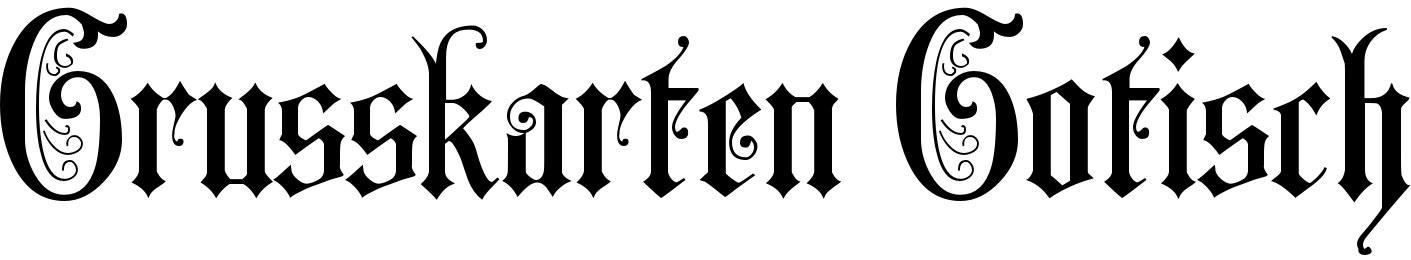 Grusskarten Gotisch