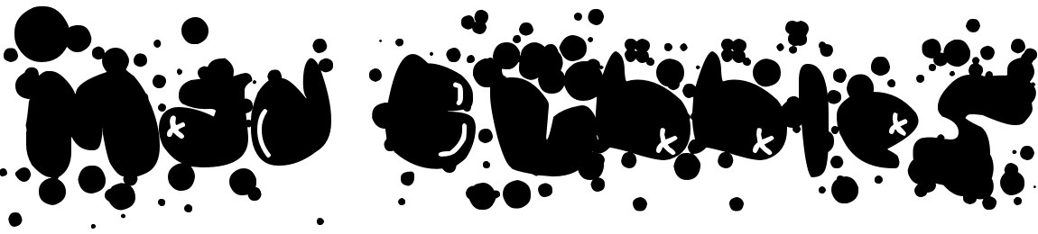 Mad Bubbles