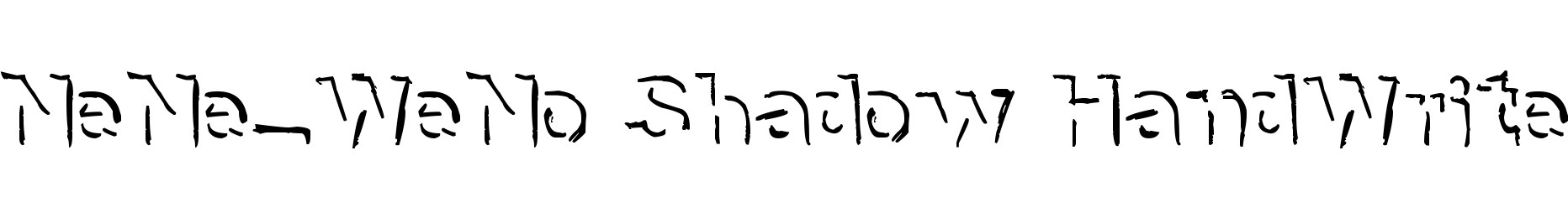 NeNe_WeNo Shadow HandWrite
