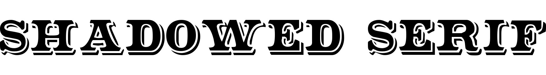 Shadowed Serif