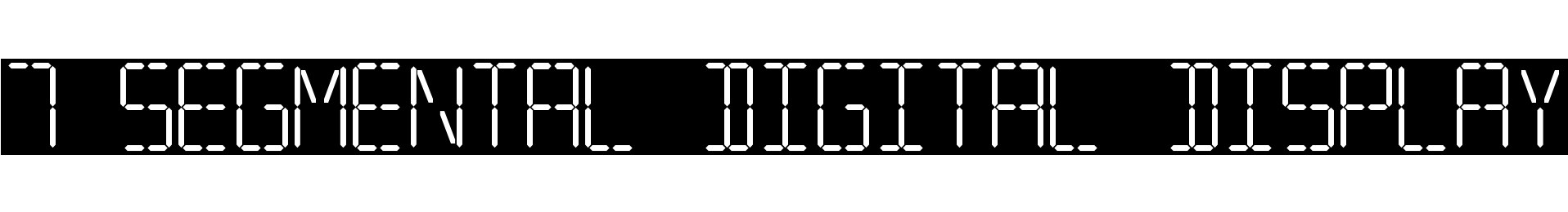 7 SEGMENTAL DIGITAL DISPLAY