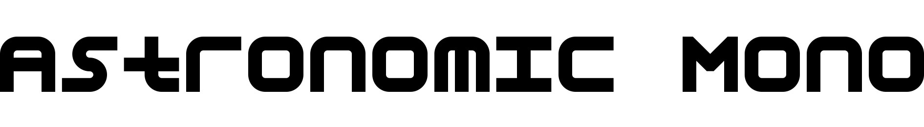 Astronomic Mono
