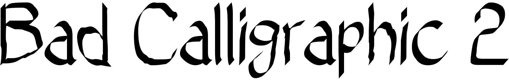 Bad Calligraphic 2