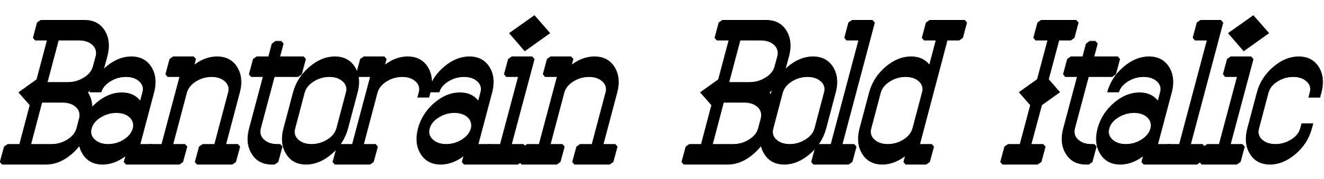Bantorain Bold Italic