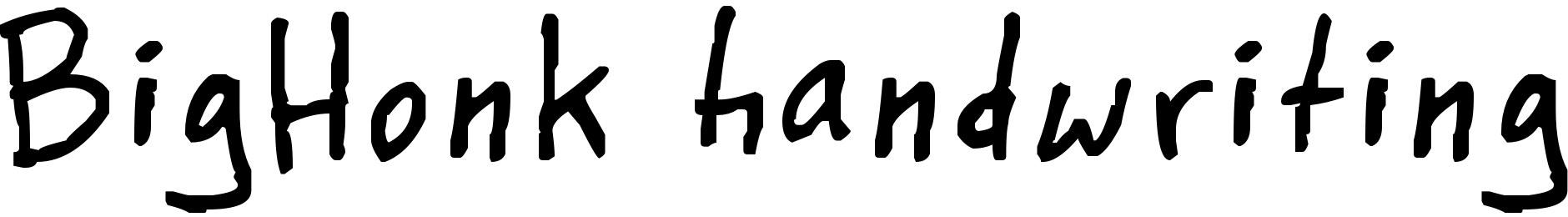 BigHonk handwriting