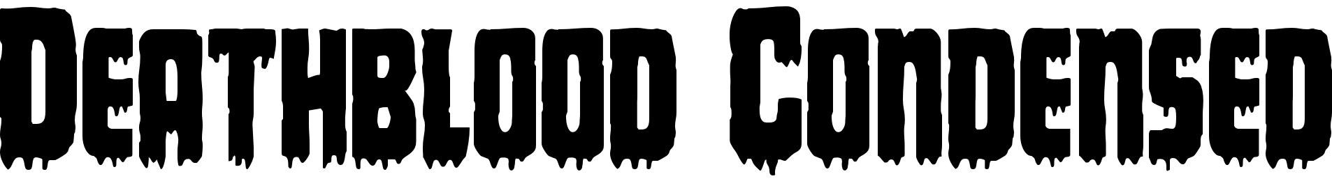 Deathblood Condensed