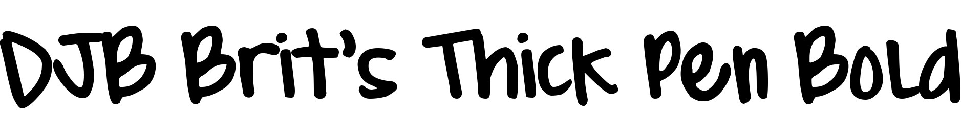 DJB Brit's Thick Pen Bold