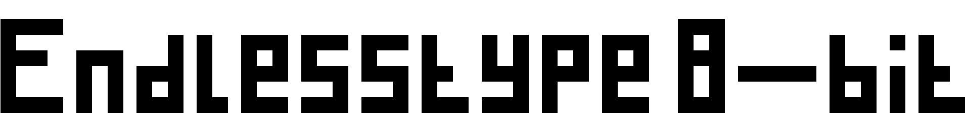 Endlesstype 8-bit