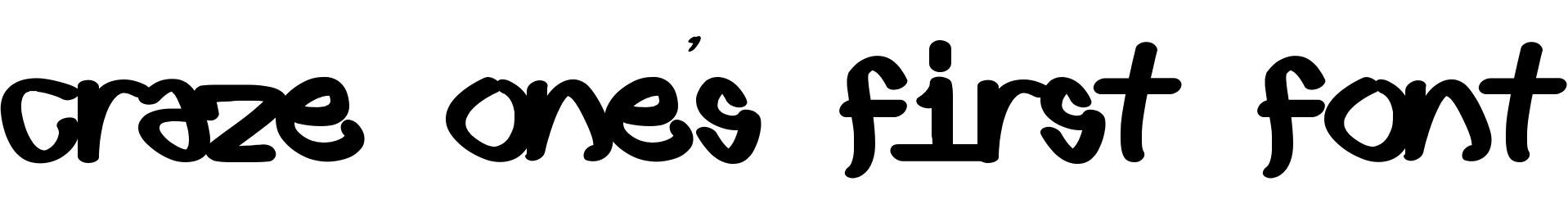 Craze One's first font