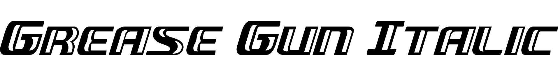 Grease Gun Italic