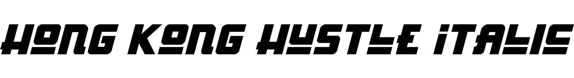 Hong Kong Hustle Italic