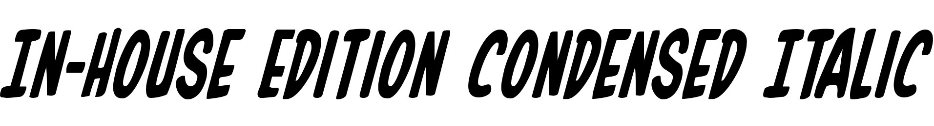 In-House Edition Condensed Italic