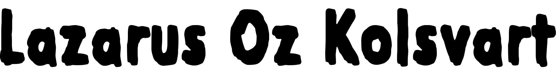 Lazarus Oz Kolsvart