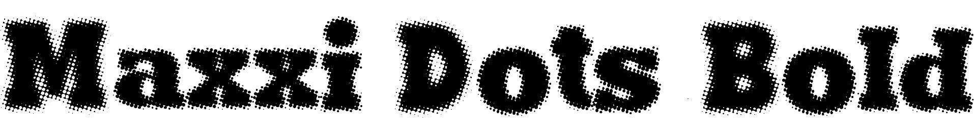 Maxxi Dots Bold