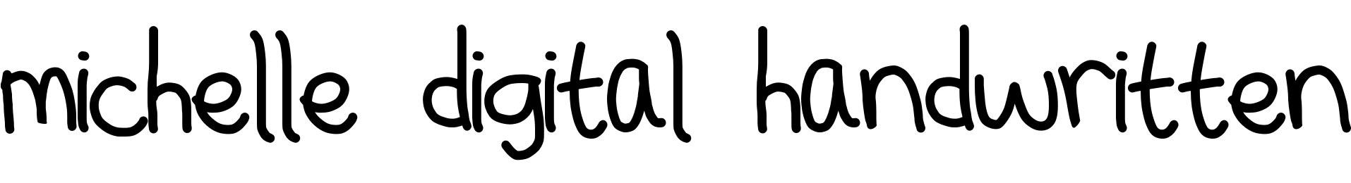 michelle digital handwritten