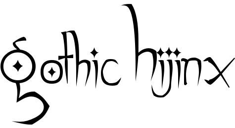 Gothic Hijinx
