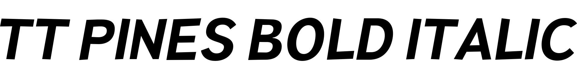 TT Pines Bold Italic