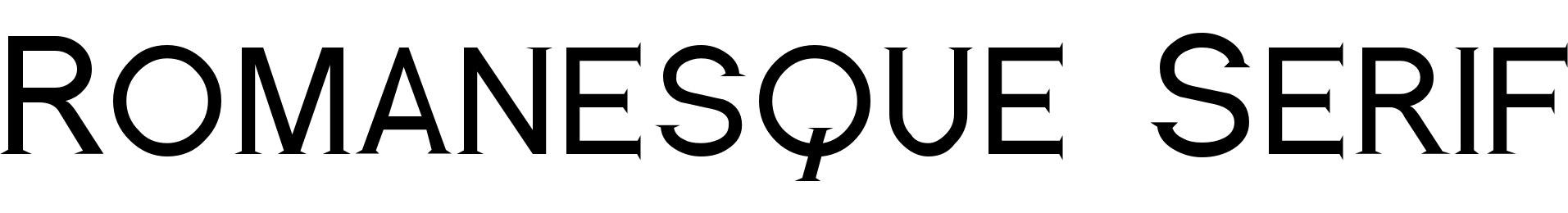Romanesque Serif