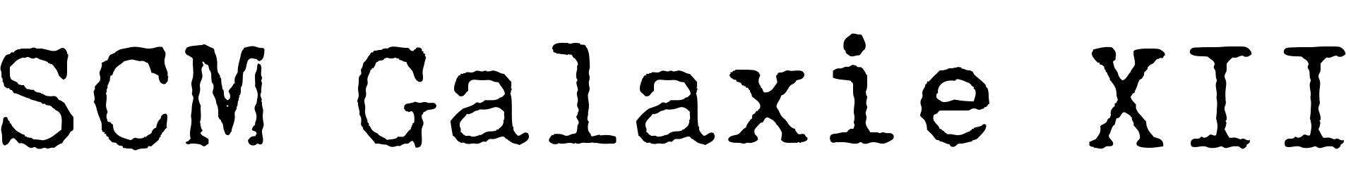 SCM Galaxie XII
