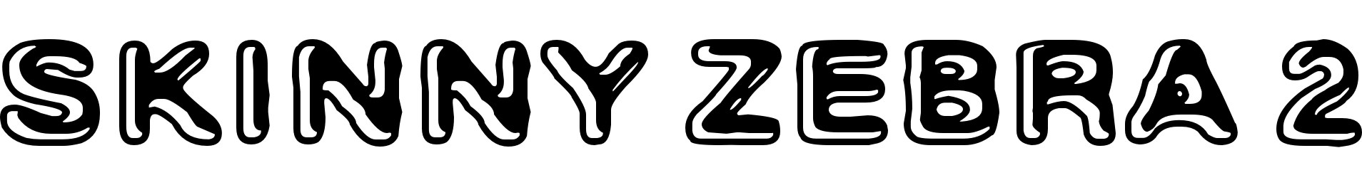 Skinny Zebra 2