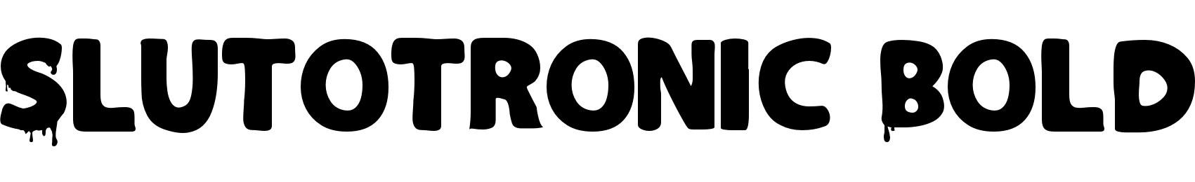Slutotronic Bold