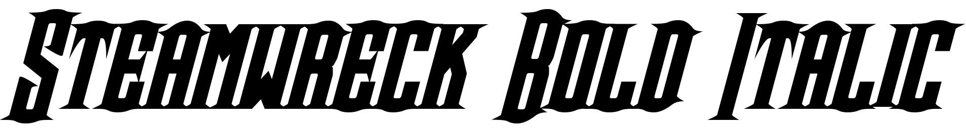 Steamwreck Bold Italic