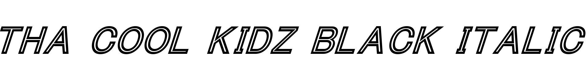 Tha Cool Kidz Black Italic