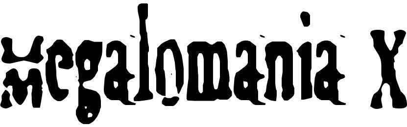 Megalomania X