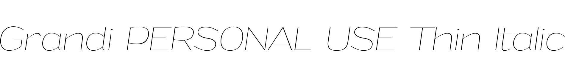 Grandi PERSONAL USE Thin Italic