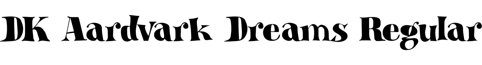 DK Aardvark Dreams Regular