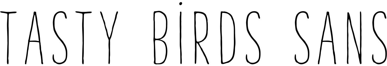 Tasty Birds Sans