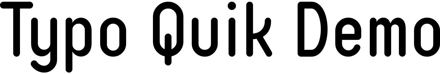Typo Quik Demo