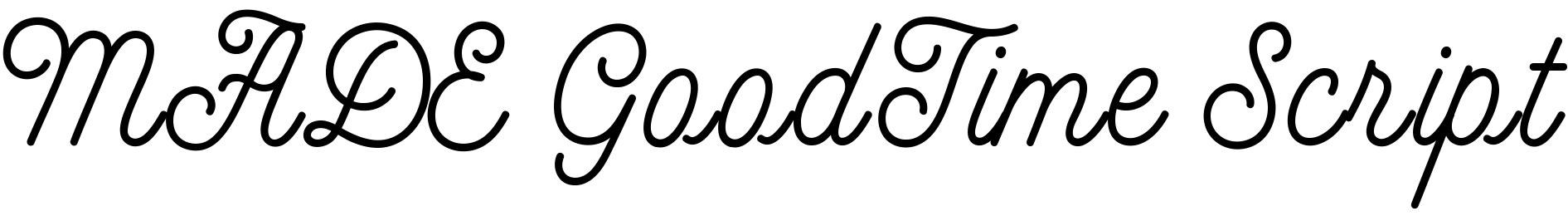 MADE GoodTime Script