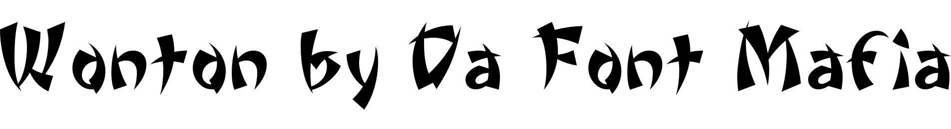 Wonton by Da Font Mafia